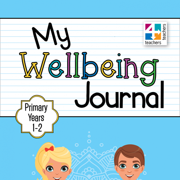 My Wellbeing Journal Primary Years 1 to 2