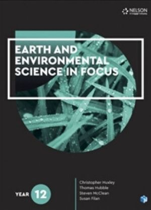 Earth and Environmental Science in Focus Year 12 -9780170438896
