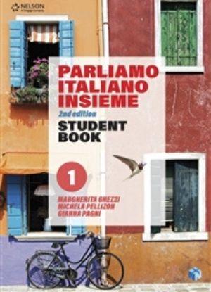 Parliamo Italiano Insieme 1 [Text + NelsonNet] - 9780170445818