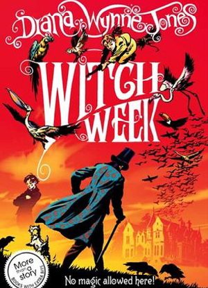 The Chrestomanci Series:  3 - Witch Week