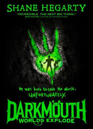 Darkmouth:  2 - Worlds Explode