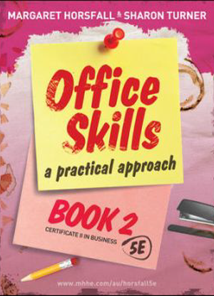 Office Skills:  2 - A Practical Approach