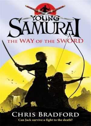 Young Samurai:  2 - The Way of The Sword