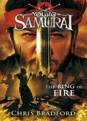 Young Samurai:  6 - The Ring of Fire