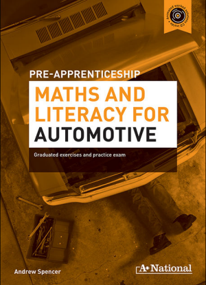 A+ Pre-Apprenticeship Maths and Literacy for Automotive [Workbook + CD]