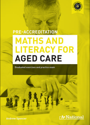 A+ Pre-Apprenticeship Maths and Literacy for Aged Care [Workbook  CD]