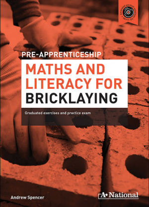 A+ Pre-Apprenticeship Maths and Literacy for Bricklaying [Workbook + CD]