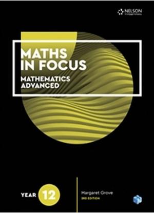 Maths in Focus:   Mathematics Advanced - Year 12  [Text + NelsonNet]
