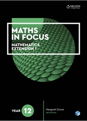 Maths in Focus:   Mathematics Extension 1 - Year 12 [Text + NelsonNet]