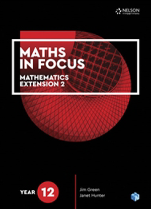 Maths in Focus:   Mathematics Extension 2 - Year 12 [Text Only]