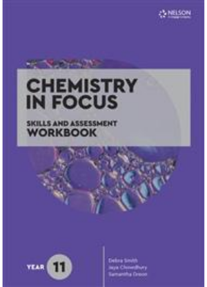 Chemistry in Focus:  Year 11 [Skills and Assessment Workbook]