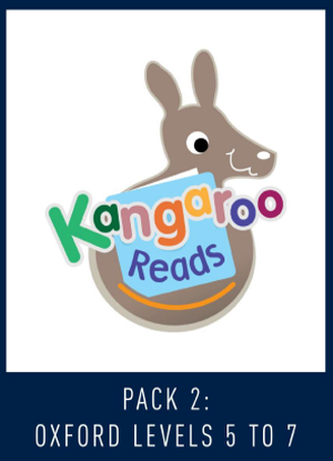 Kangaroo Reads:  Pack 2 - Oxford Levels 5-7  [Reading Levels 10-17]