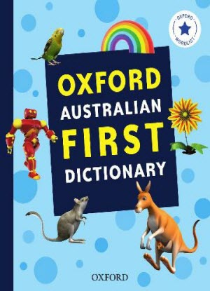 Oxford Australian First Dictionary