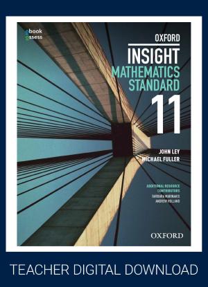 Oxford Insight Mathematics Standard:  Year 11 -  [Teacher oBook/assess]