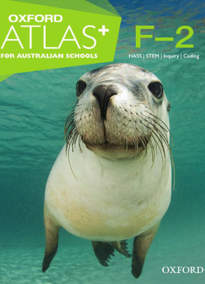 Oxford Atlas for Australian Schools:  Years F-2