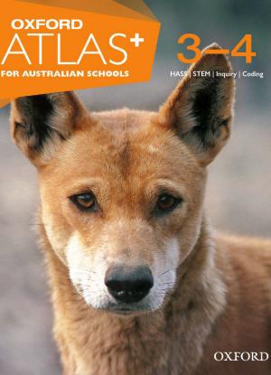 Oxford Atlas for Australian Schools: Years 3-4