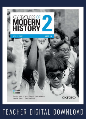 Key Features of Modern History:  2 - Year 12 Teacher obook assess