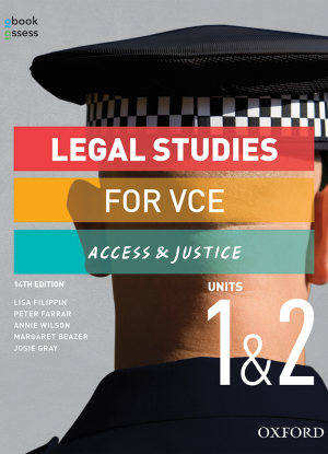 Access and Justice:  Legal Studies for VCE Units 1&2 [Student Book + oBook/assess]