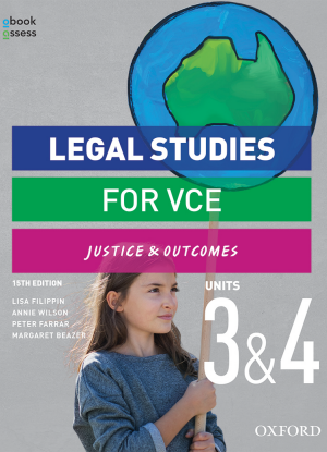 Justice and Outcomes:  Legal Studies for VCE Units 3&4 [Student Book + oBook/assess]