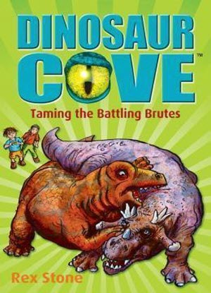 Dinosaur Cove:  22 - Taming Battling Brutes