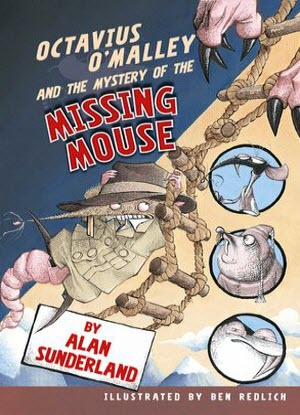 Octavius O'Malley Investigates:  2 - Octavius O'Malley and the Mystery of the Missing Mouse