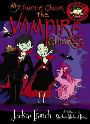 Wacky Families:  7 - My Auntie Chook the Vampire Chicken