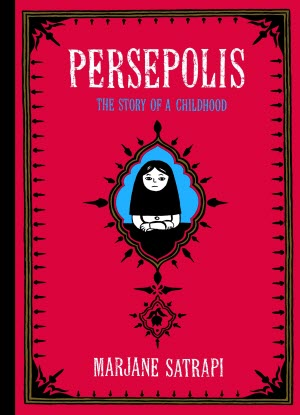 Persepolis:  The Story of an Iranian Childhood
