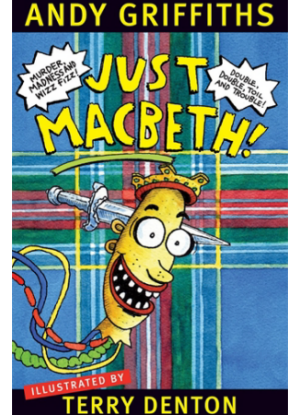 Just! Series:  7 - Just Macbeth!