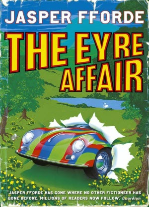 A Thursday Next Novel:  1 - The Eyre Affair