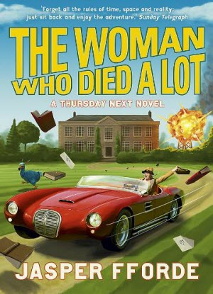 A Thursday Next Novel:  7 - The Woman Who Died a Lot