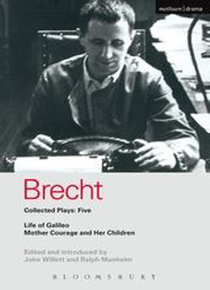 Brecht:  Collected Plays: Five [Life of Galleo * Mother Courage and her Children]