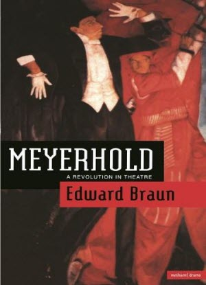 Meyerhold: A Revolution in Theatre