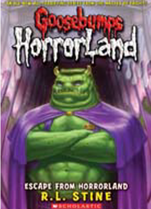 Goosebumps Horrorland:  11 - Escape from Horrorland