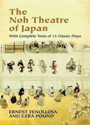 The Noh Theatre of Japan - With Complete Texts of 15 Classic Plays