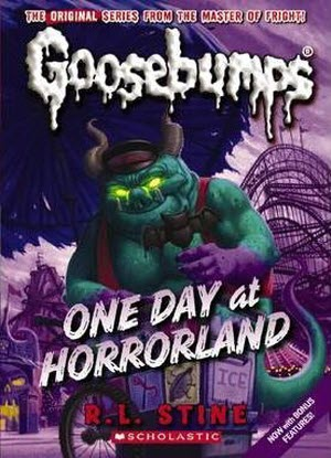 Goosebumps Classic:   5 - One Day at HorrorLand