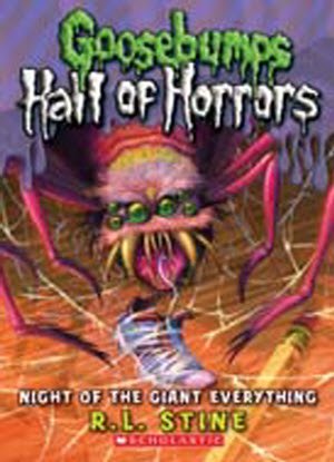 Goosebumps Hall of Horrors:   2 - Night of the Giant Everything