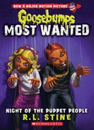 Goosebumps Most Wanted:   8 - Night of the Puppet People