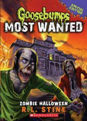 Goosebumps Most Wanted:   1 -  Zombie Halloween