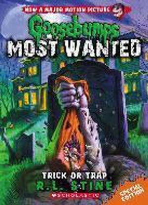 Goosebumps Most Wanted Special Edition:  Trick or Trap