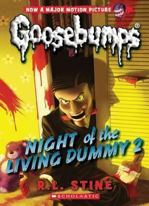 Goosebumps Classic:  #25 - Night of the Livin Dummy 2