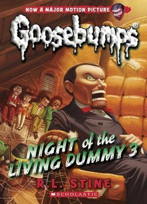 Goosebumps Classic:  #26 - Night of the Living Dummy 3