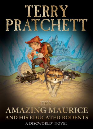 DiscWorld Novel: The Amazing Maurice and his Educated Rodents