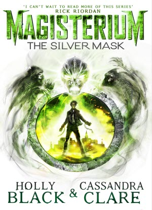 Magisterium:  4 - The Silver Mask