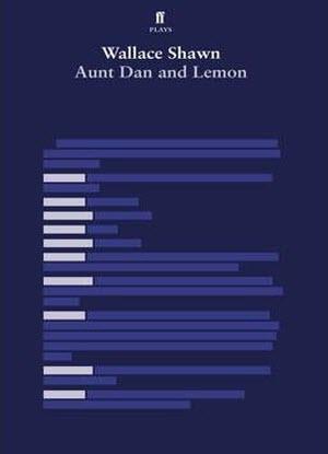 Aunt Dan and Lemon  [The Play]