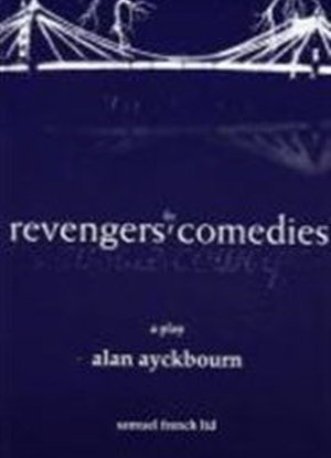 The Revengers' Comedies [The Play]