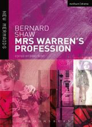 Mrs Warren's Profession [The Play]