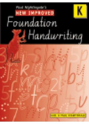 New Improved Foundation Handwriting:  Kindergarten
