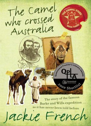 Animal Stars: 3 - The Camel Who Crossed Australia