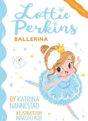 Lottie Perkins:  2 - Ballerina