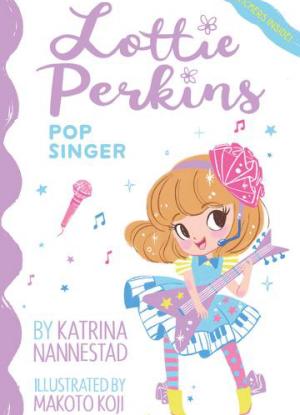 Lottie Perkins:  3 - Pop Singer